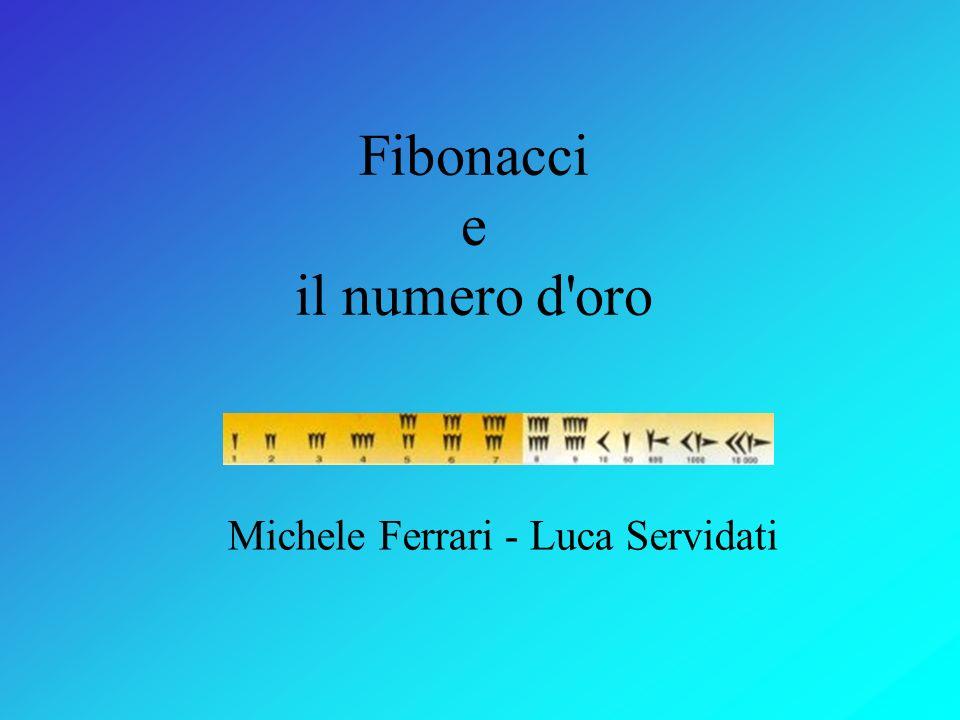 Fibonacci e il numero d oro