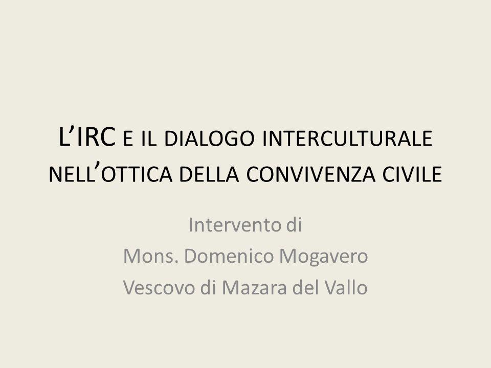 L'IRC e il dialogo interculturale nell'ottica della convivenza civile