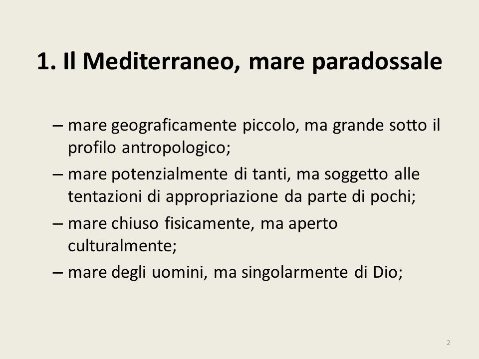 1. Il Mediterraneo, mare paradossale