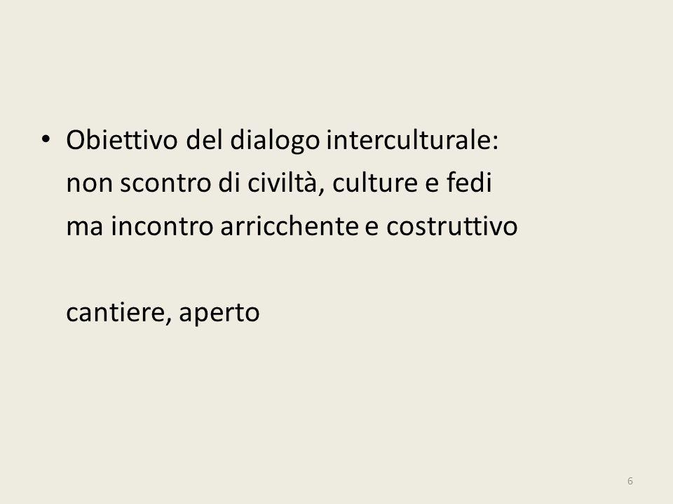 Obiettivo del dialogo interculturale: