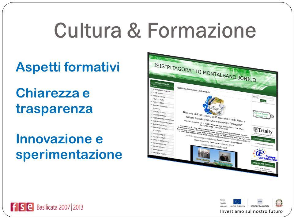 Cultura & Formazione Aspetti formativi Chiarezza e trasparenza
