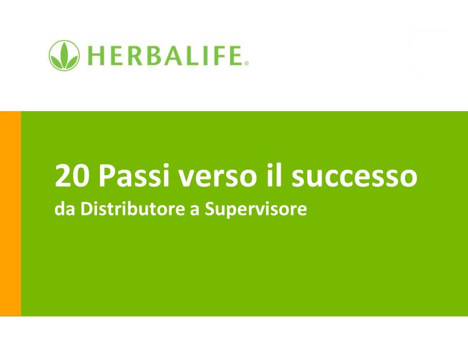 20 Passi verso il successo da Distributore a Supervisore
