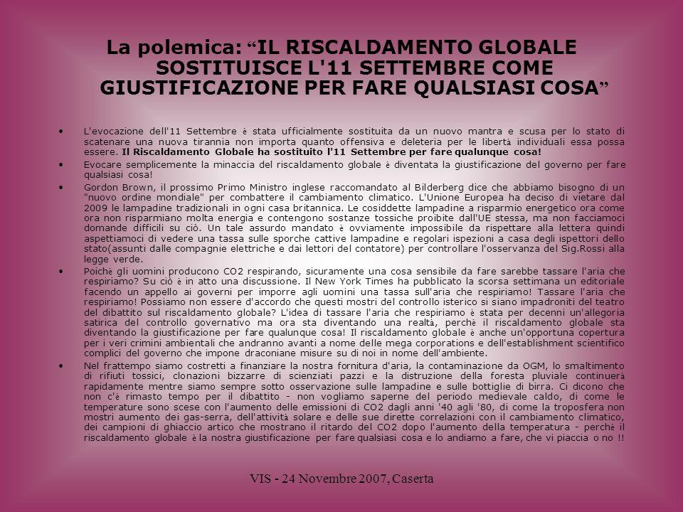 La polemica: IL RISCALDAMENTO GLOBALE SOSTITUISCE L 11 SETTEMBRE COME GIUSTIFICAZIONE PER FARE QUALSIASI COSA