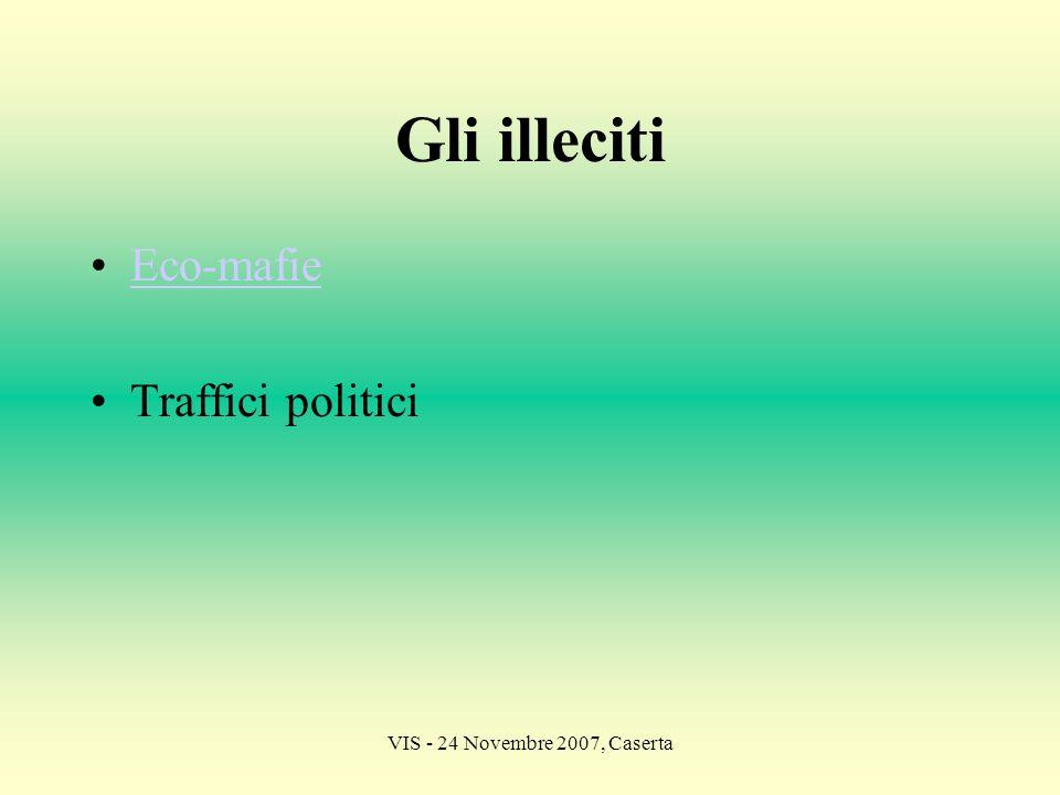 Gli illeciti Eco-mafie Traffici politici