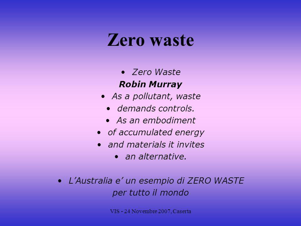 Zero waste Zero Waste Robin Murray As a pollutant, waste