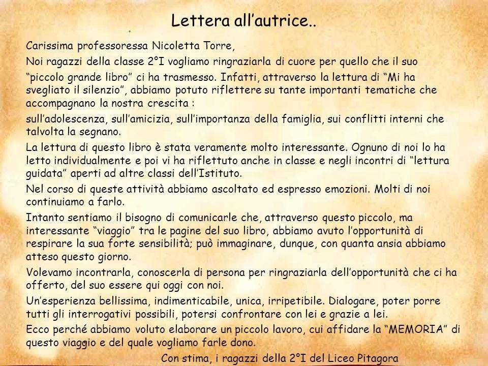 Lettera all'autrice.. Carissima professoressa Nicoletta Torre,