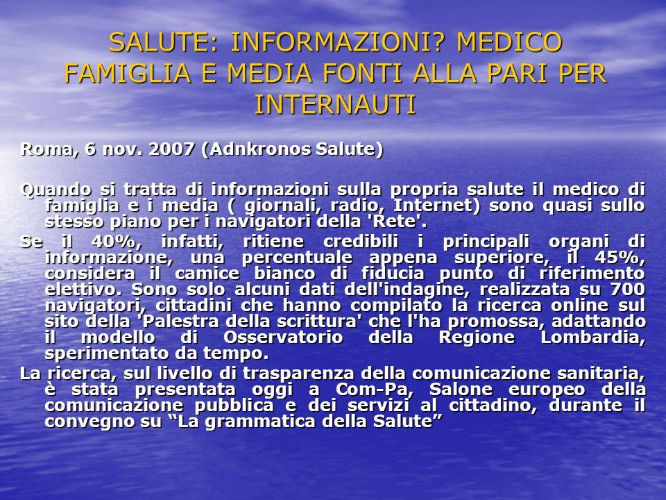 SALUTE: INFORMAZIONI MEDICO FAMIGLIA E MEDIA FONTI ALLA PARI PER INTERNAUTI
