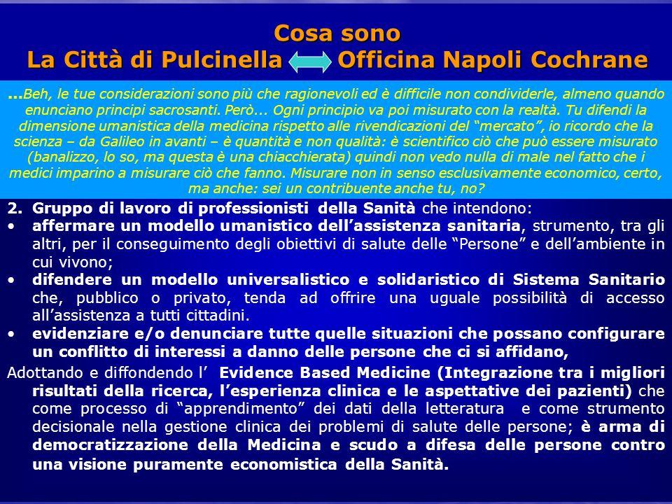 Cosa sono La Città di Pulcinella Officina Napoli Cochrane