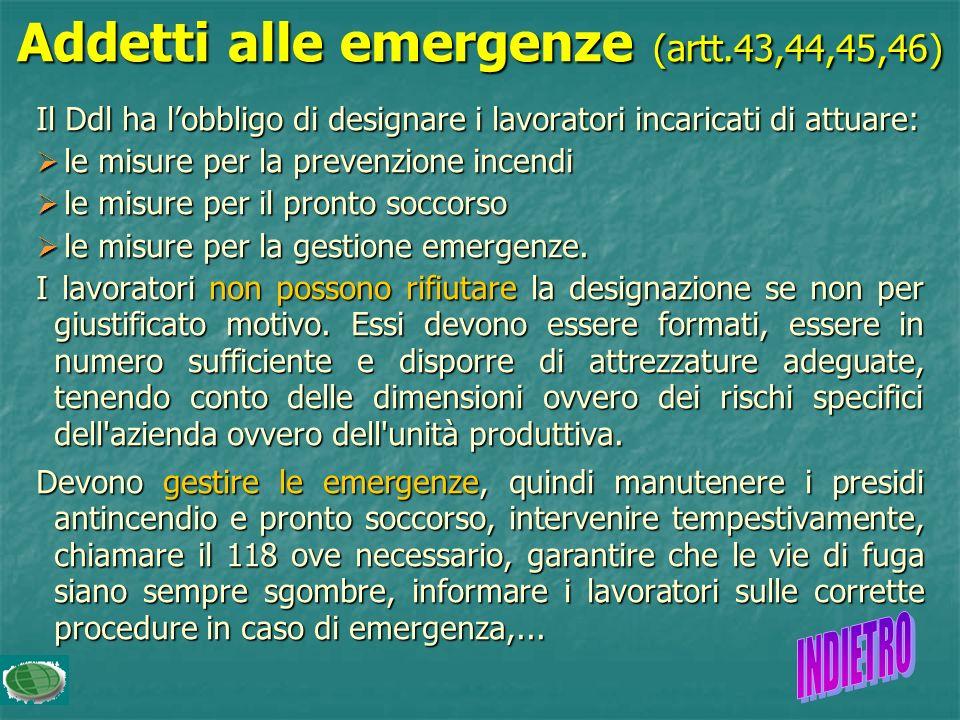 Addetti alle emergenze (artt.43,44,45,46)