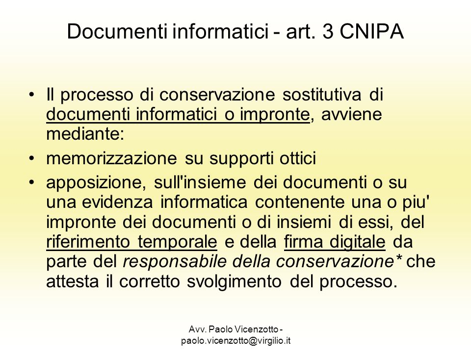 Documenti informatici - art. 3 CNIPA
