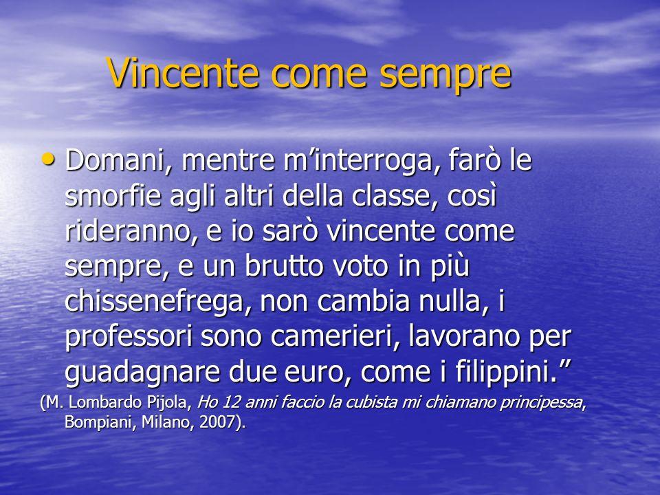Vincente come sempre