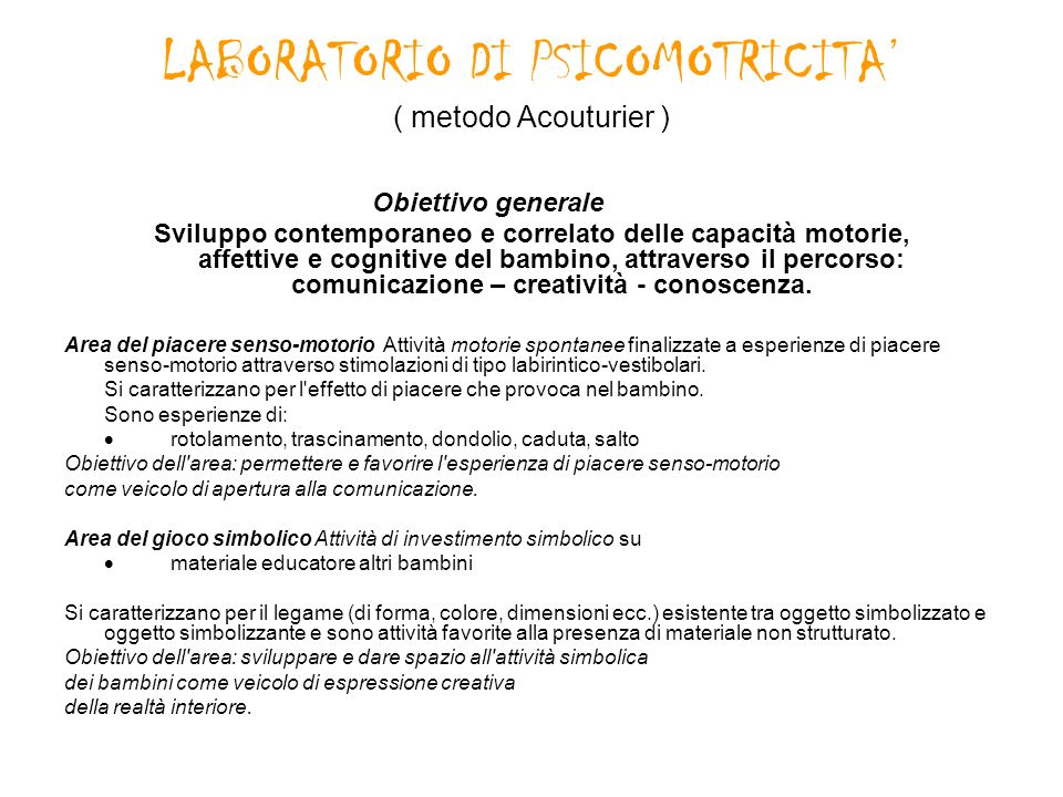 LABORATORIO DI PSICOMOTRICITA' ( metodo Acouturier )