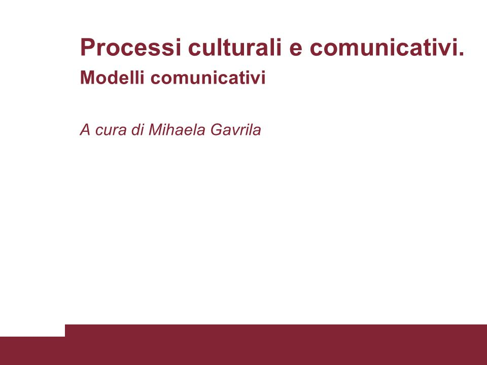 Processi culturali e comunicativi.