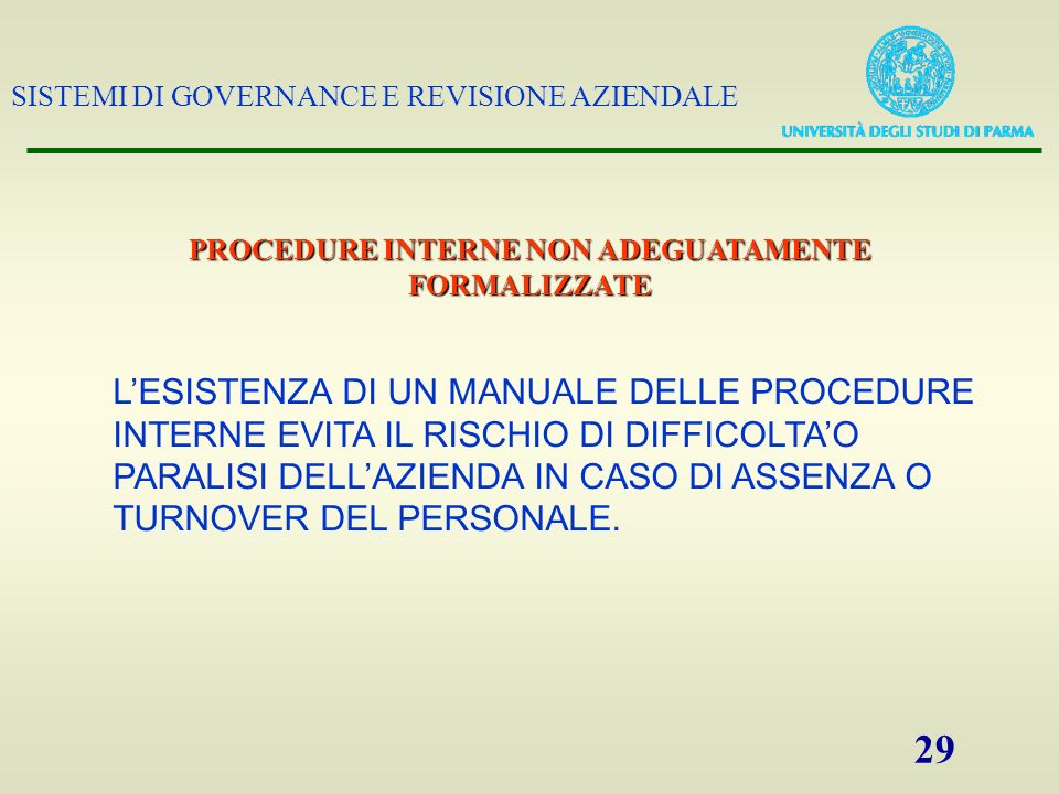 PROCEDURE INTERNE NON ADEGUATAMENTE FORMALIZZATE