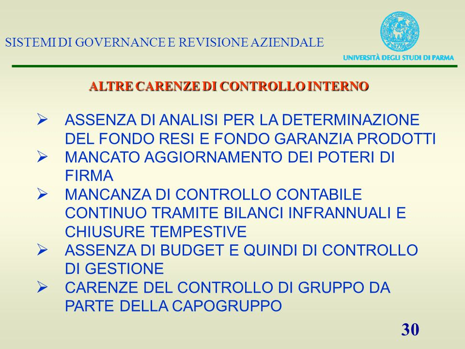 ALTRE CARENZE DI CONTROLLO INTERNO