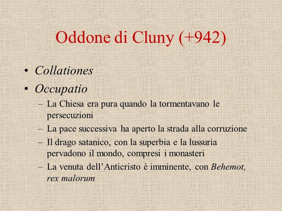 Oddone di Cluny (+942) Collationes Occupatio