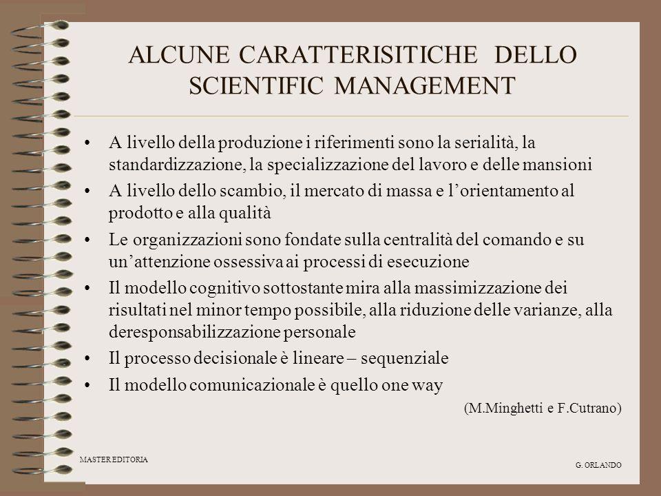 ALCUNE CARATTERISITICHE DELLO SCIENTIFIC MANAGEMENT