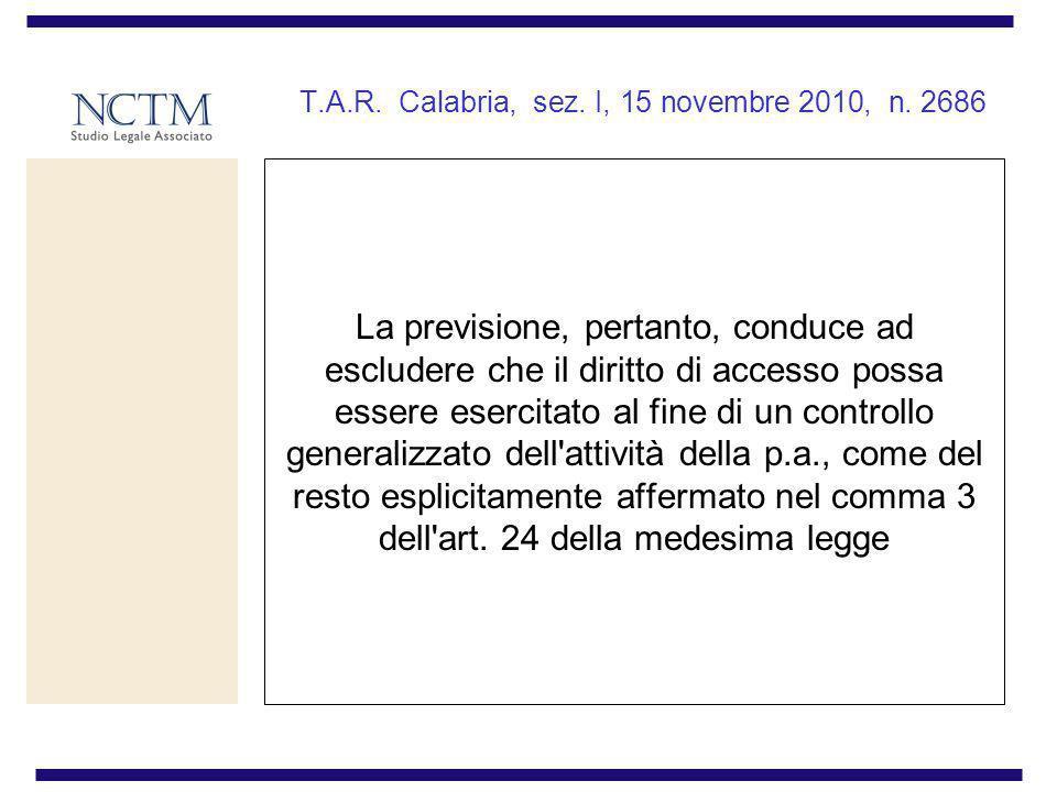 T.A.R. Calabria, sez. I, 15 novembre 2010, n. 2686