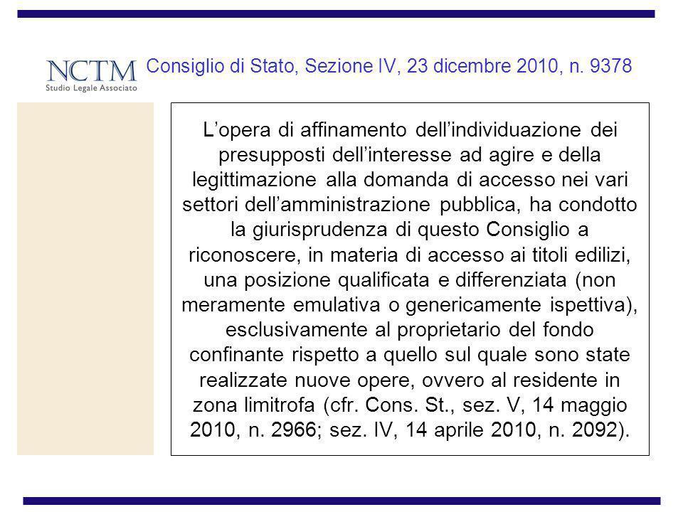 Consiglio di Stato, Sezione IV, 23 dicembre 2010, n. 9378