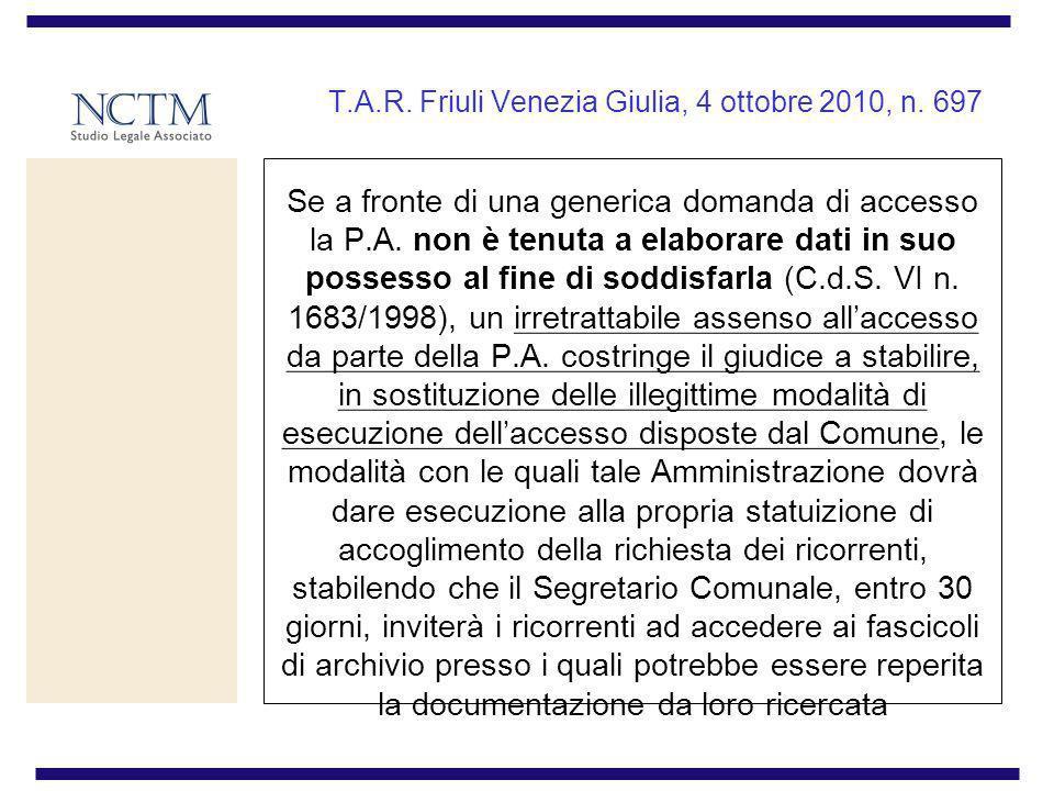 T.A.R. Friuli Venezia Giulia, 4 ottobre 2010, n. 697
