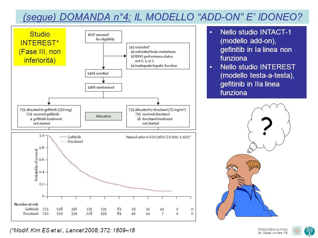 (segue) DOMANDA n°4: IL MODELLO ADD-ON E' IDONEO