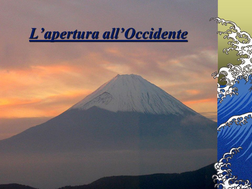 L'apertura all'Occidente