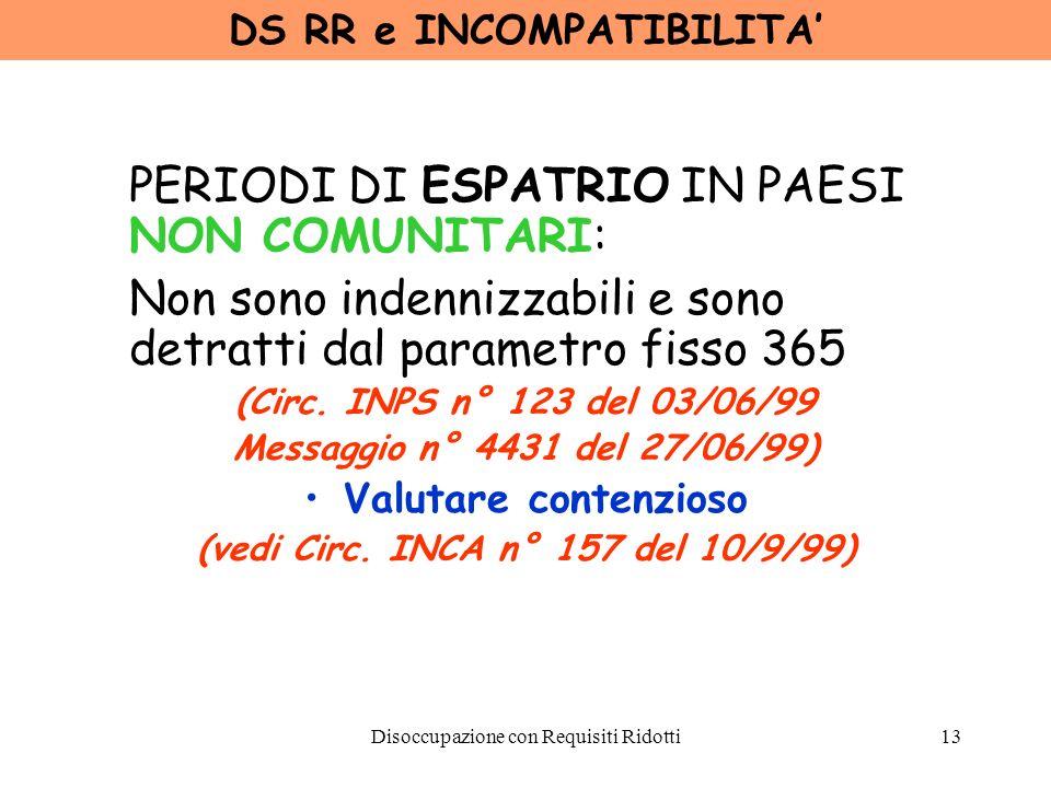 DS RR e INCOMPATIBILITA' (vedi Circ. INCA n° 157 del 10/9/99)