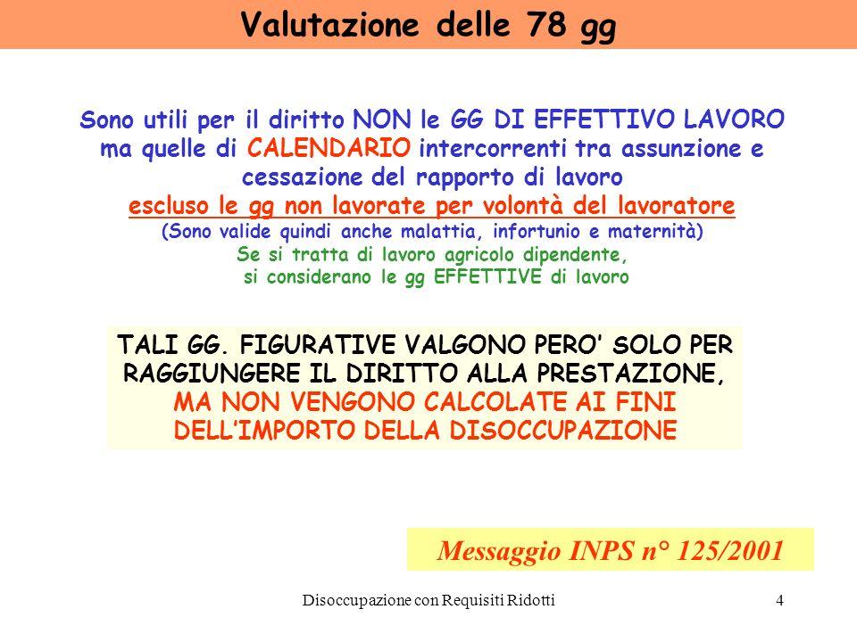 Valutazione delle 78 gg Messaggio INPS n° 125/2001