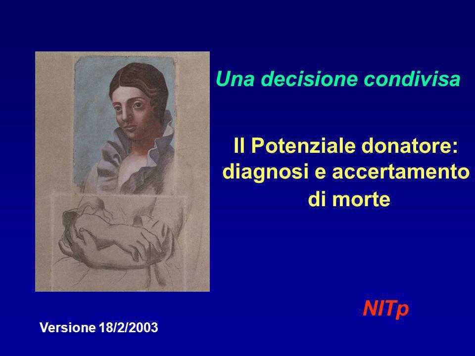 Il Potenziale donatore: diagnosi e accertamento di morte