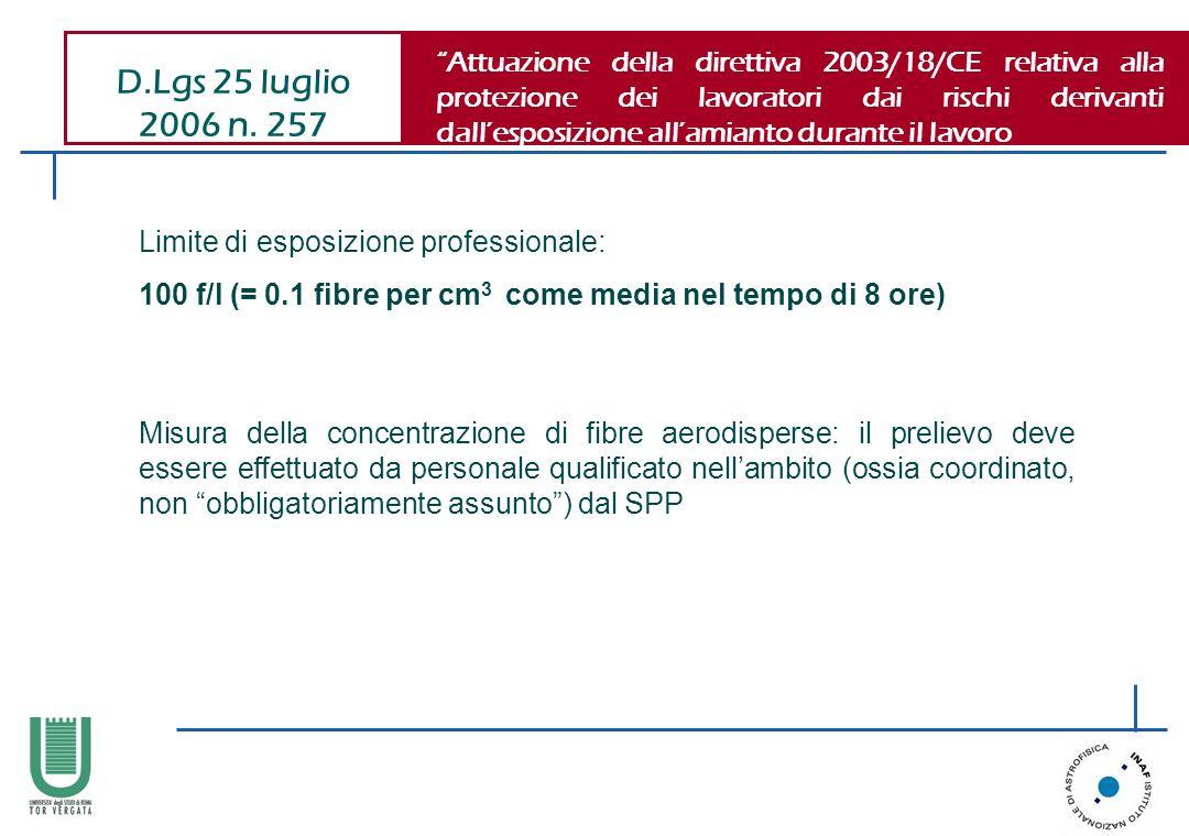 Attuazione della direttiva 2003/18/CE relativa alla protezione dei lavoratori dai rischi derivanti dall'esposizione all'amianto durante il lavoro