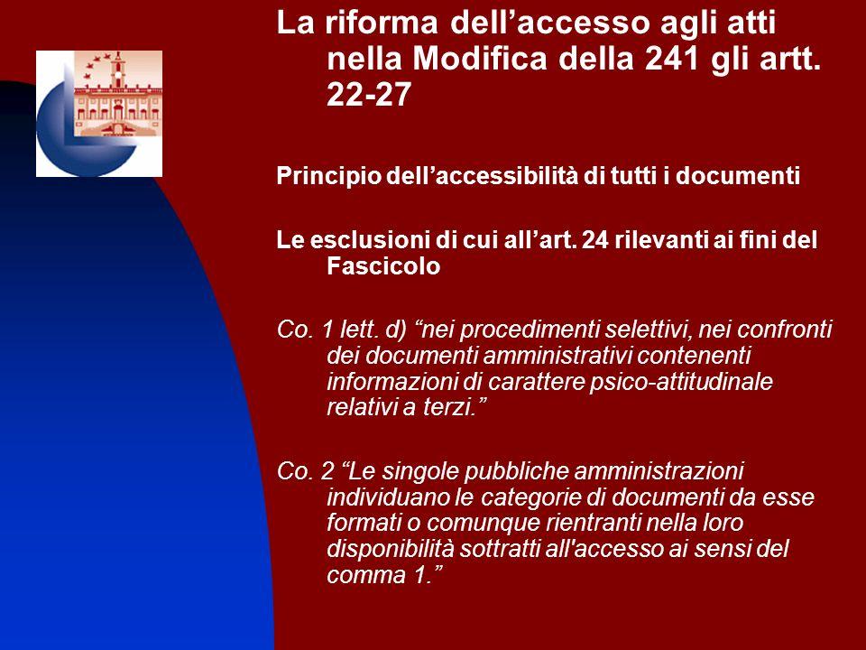 La riforma dell'accesso agli atti nella Modifica della 241 gli artt