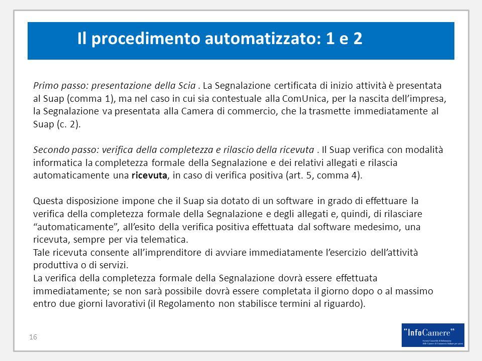Il procedimento automatizzato: 1 e 2