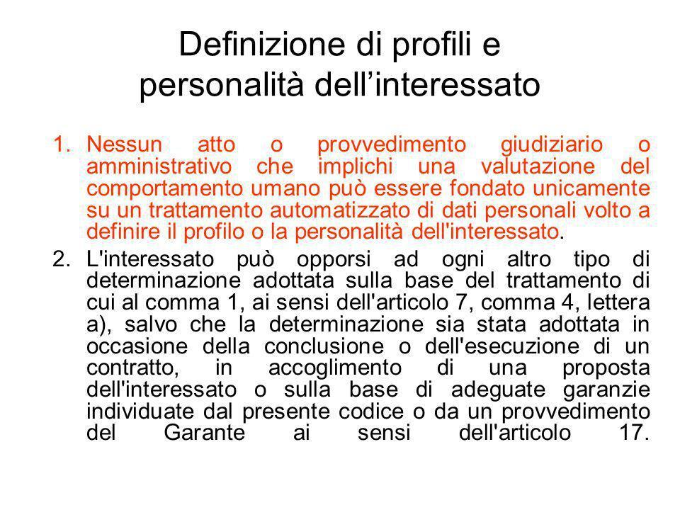 Definizione di profili e personalità dell'interessato