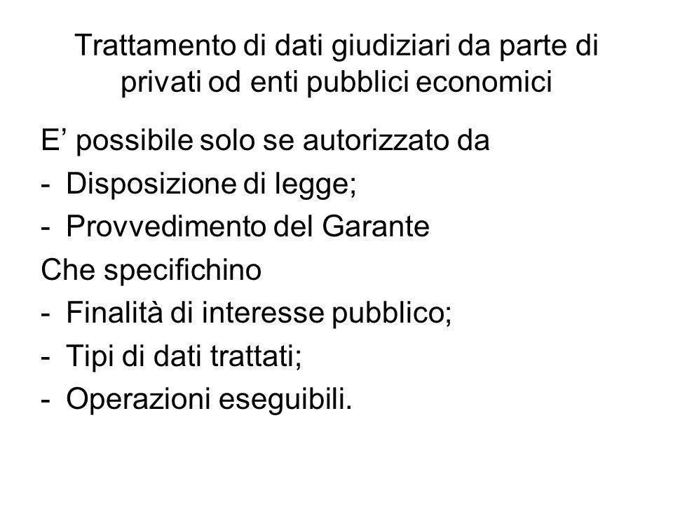 Trattamento di dati giudiziari da parte di privati od enti pubblici economici