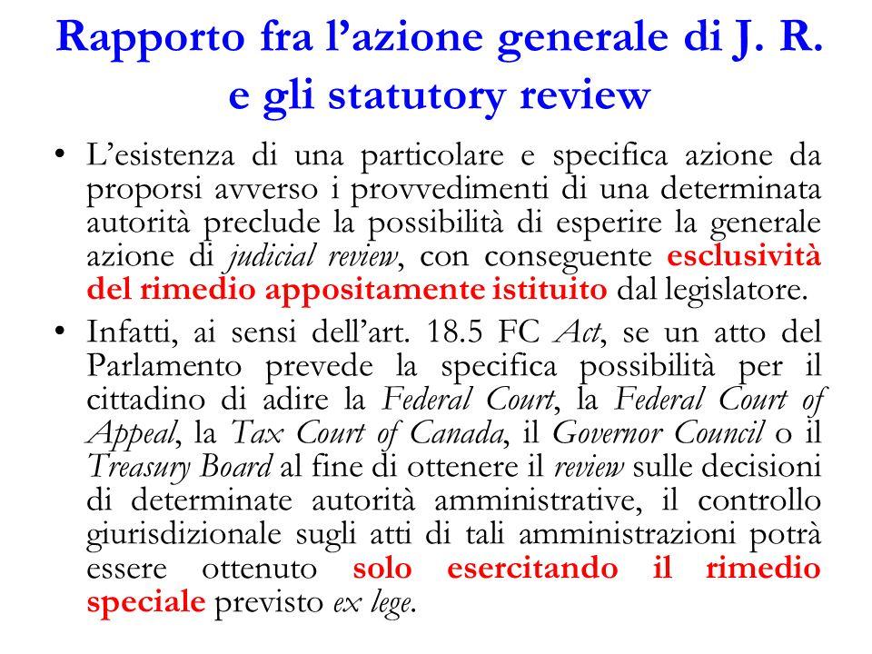 Rapporto fra l'azione generale di J. R. e gli statutory review