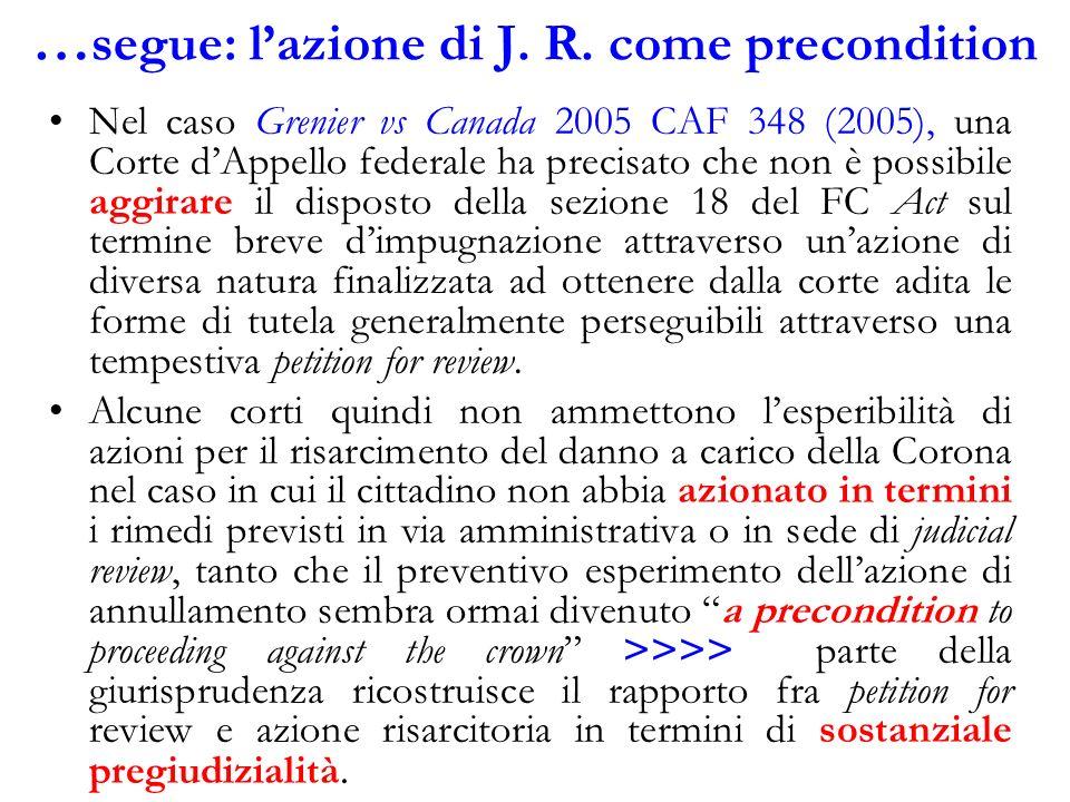 …segue: l'azione di J. R. come precondition