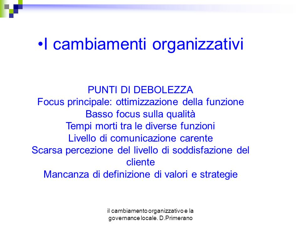 I cambiamenti organizzativi
