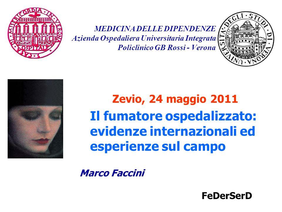 MEDICINA DELLE DIPENDENZE Azienda Ospedaliera Universitaria Integrata Policlinico GB Rossi - Verona