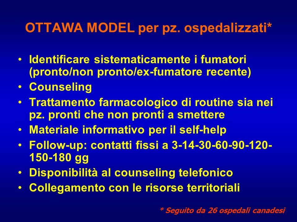 OTTAWA MODEL per pz. ospedalizzati*