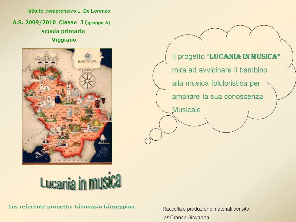 Lucania in musica Il progetto Lucania in musica