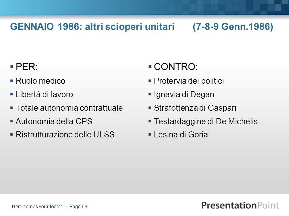 GENNAIO 1986: altri scioperi unitari (7-8-9 Genn.1986)