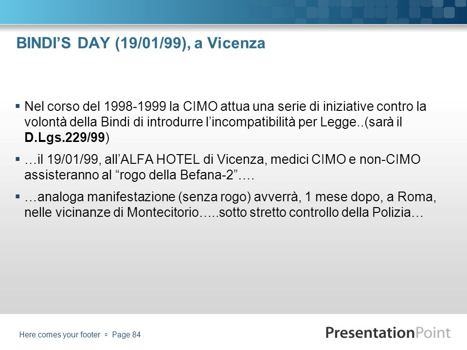BINDI'S DAY (19/01/99), a Vicenza