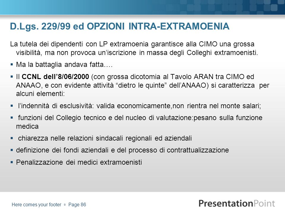 D.Lgs. 229/99 ed OPZIONI INTRA-EXTRAMOENIA
