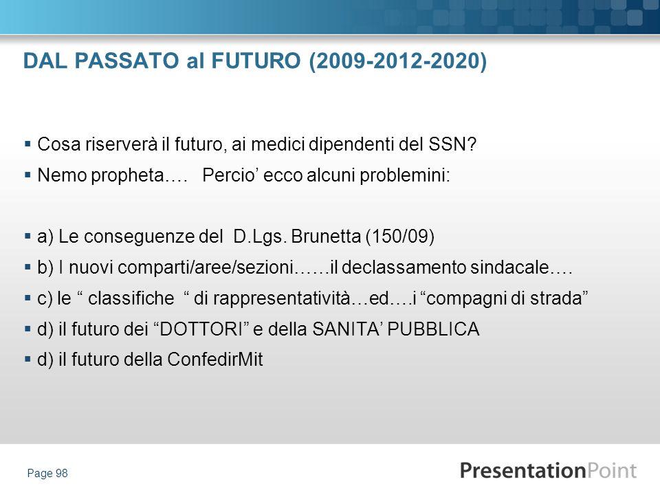 DAL PASSATO al FUTURO (2009-2012-2020)