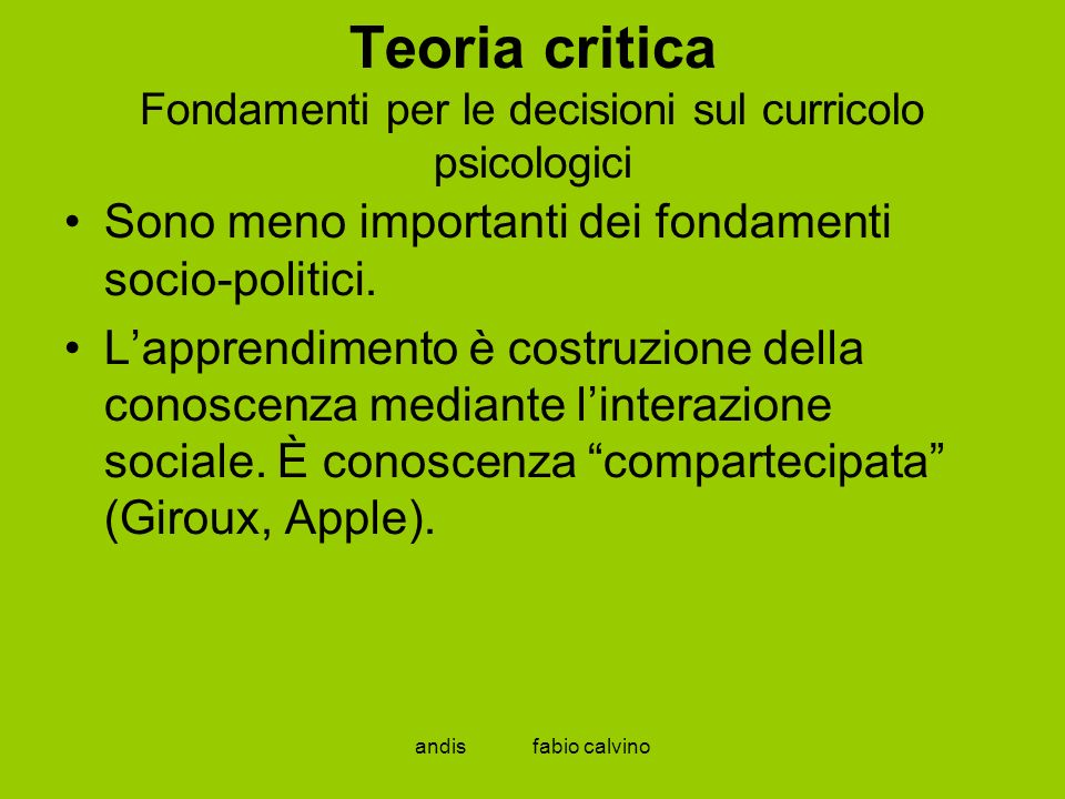 Teoria critica Fondamenti per le decisioni sul curricolo psicologici