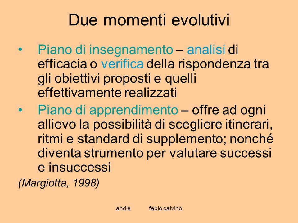 Due momenti evolutivi