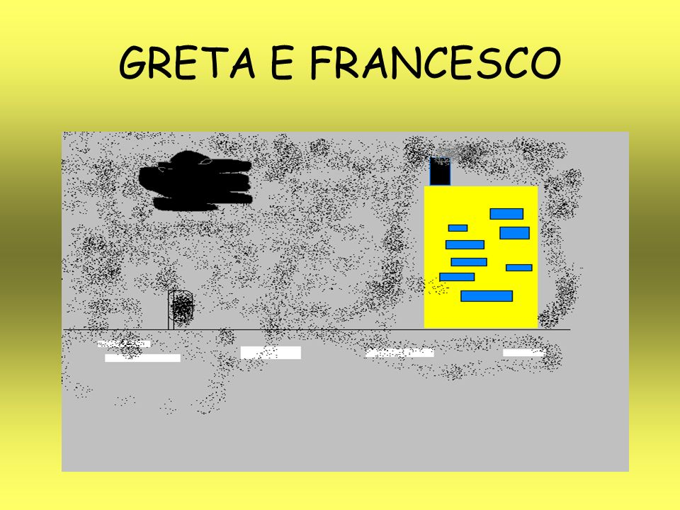 GRETA E FRANCESCO
