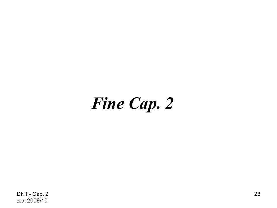 Fine Cap. 2 DNT - Cap. 2 a.a. 2009/10