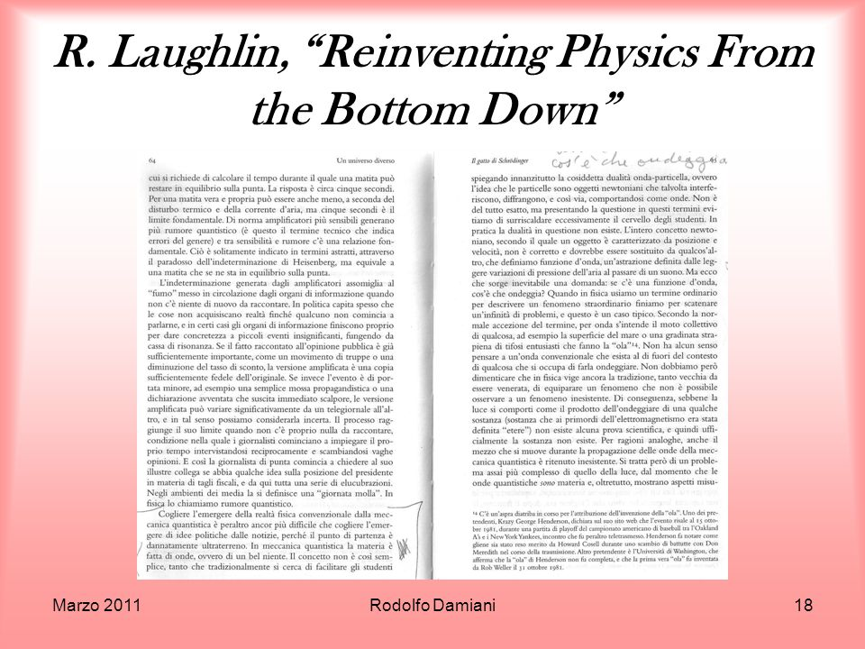 R. Laughlin, Reinventing Physics From the Bottom Down