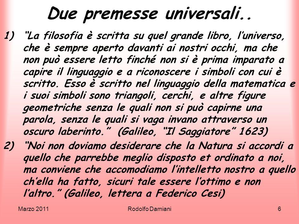Due premesse universali..